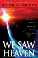<br>We Saw Heaven - Roberts Liardon