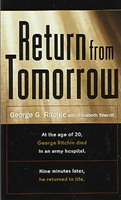 <br>Return from Tomorrow - Dr. George Ritchie