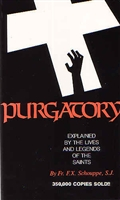 <br>Purgatory Explained - Fr. F. X. Schouppe