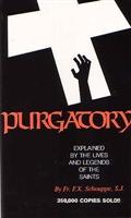 <br>Purgatory Explained - Fr. F. X. Schouppe