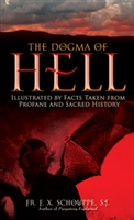 <br>The Dogma of Hell - F. X. Schouppe