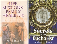 <br> Life Missions/ Family Healing and Secrets of the Eucharist