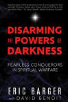 <br>FREE SHIPPING!    DISARMING THE POWERS OF DARKNESS - ERIC BARGER W/ DAVID BENOIT