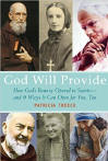 <br> FREE SHIPPING!  GOD WILL PROVIDE - How God's Bounty Opened to Saints and 9 Ways It Can Open for You, Too - PATRICIA TREECE
