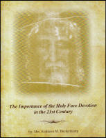 <br> The Importance of the Holy Face Devotion in the 21st Century - Mrs. Kathleen M. Heckenkamp