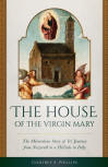 <br> THE HOUSE OF THE VIRGIN MARY - GODFREY E. PHILLIPS
