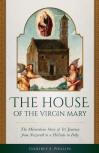 <br> THE HOUSE OF THE VIRGIN MARY - GODFREY E. PHILLIPS