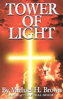<br>Tower of Light - by Michael H. Brown