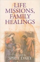 <br>  SPECIAL!  TWO FOR $6.50 - LIFE MISSIONS, FAMILY HEALINGS