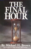 <br>The Final Hour -  by Michael H. Brown