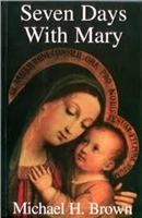 <br>15% Off!   Seven Days with Mary - by Michael H. Brown