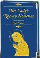 "<br> <inline style=""color: rgb(255, 0, 0);""> Our Lady's Rosary Novenas - Illustrated"