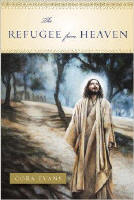 <br>FREE SHIPPING!  The Refugee From Heaven - Cora Evans