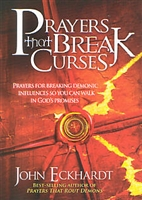 <br>Prayers that Break Curses - John Eckhardt
