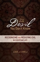 <br>The Devil You Don't Know - Fr. Louis J. Cameli