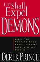 <br>They Shall Expel Demons - Derek Prince