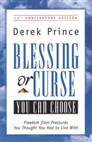 <br>Blessing or Curse - Derek Prince