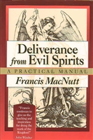 <br>Deliverance from Evil Spirits - Francis MacNutt