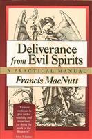 <br>Deliverance from Evil Spirits - Francis MacNutt