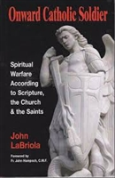 <br>Onward Catholic Soldier - John LaBriola