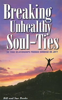 <br>Breaking Unhealthy Soul-Ties -  Bill and Sue Banks