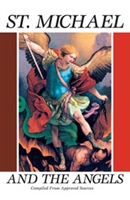 <br>10% off!  St. Michael and the Angels - Compiled from Approved Sources