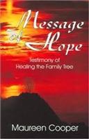<br>Message of Hope - Maureen Cooper