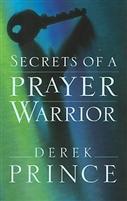 <br>Secrets of A Prayer Warrior - Derek Prince