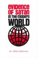 <br>Evidence of Satan in the Modern World - Fr. Leon Christiani