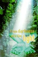 <br>From Darkness into the Light - Marino Restrepo
