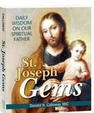 <br> ST. JOSEPH GEMS - DAILY WISDOM OF OUR SPIRITUAL FATHER - FR. DONALD H. CALLOWAY