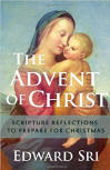 <br>THE ADVENT OF CHRIST:  SCRIPTURE REFLECTIONS TO PREPARE FOR CHRISTMAS
