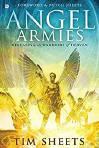 <BR> ANGEL ARMIES - RELEASING THE WARRIORS OF HEAVEN - TIM SHEETS