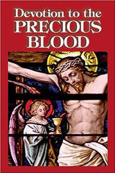 <br>Devotion to the Precious Blood
