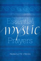 <br> ESSENTIAL MYSTIC PRAYERS