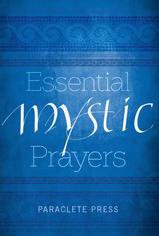 <br> ESSENTIAL MYSTIC PRAYERS