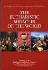 <br> THE EUCHARISTIC MIRACLES OF THE WORLD - (Catalogue of the Vatican International Exhibition)