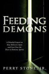 <br> NEW! FEEDING DEMONS - PERRY STONE, JR.