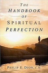 <BR> FREE SHIPPING!   THE HANDBOOK OF SPIRITUAL PERFECTION - PHILIP E. DION