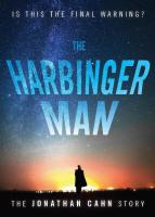 <br> The Harbinger Man - The Jonathan Cahn Story