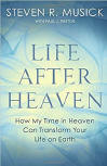 <br> FREE SHIPPING!!!  LIFE AFTER HEAVEN - STEVEN R MUSICK w/ PAUL J. PASTOR