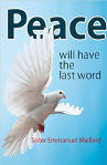 Peace Will Have the Last Word - Sr. Emmanuel Maillard