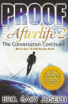 <br>REVISED AND UPDATED!  Proof of the Afterlife  2 - Br. Gary Joseph