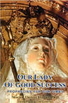 Our Lady of Good Success - Prophecies for Our TImes - Marian Therese Horvat, Ph.D.
