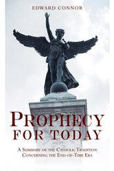 <br> PROPHECY FOR TODAY - EDWARD CONNOR
