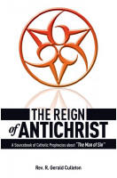 <br>The Reign of Antichrist - Fr. Gerald Cullerton