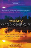 <br> REMEMBERING GOD'S MERCY - DAWN EDEN