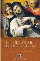 <br>DIALOGUE OF ST. CATHERINE OF SIENA