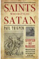 <br>  Saints Who Battled Satan - Paul Thigpen