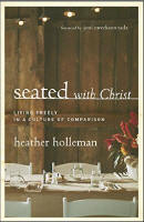 <br> SEATED WITH CHRIST - HEATHER HOLLEMAN